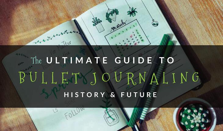 The Ultimate Guide to Bullet Journaling: History and Future by C.R. Gibson